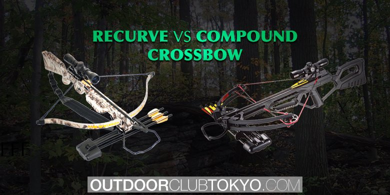 Recurve vs Compound Crossbow